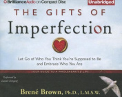 The Gifts of Imperfection [Audio]