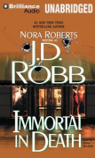 Immortal in Death (In Death) [Audio]