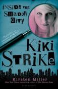 Inside the Shadow City (Kiki Strike