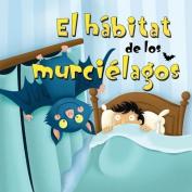El Habitat de los Murcielagos (Alitas Azules [Spanish]