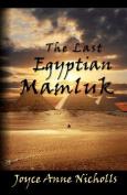 The Last Egyptian Mamluk