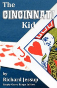 The Cincinnati Kid - Empty-Grave Tango Edition