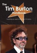 The Tim Burton Handbook - Everything You Need to Know about Tim Burton