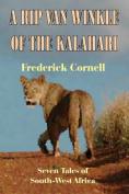 A Rip Van Winkle of the Kalahari