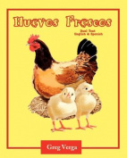 Huevos Frescos (Dual Text: Spanish and English) [Spanish]