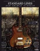Constructing Walking Jazz Bass Lines Book III - Standard Line - Japanese Bass Tab Edition [JPN]