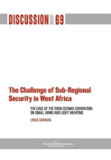 The Challenge of Sub-Regional Security in West Africa