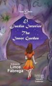 El Jardin Interior * the Inner Garden [Spanish]