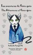 Las Aventuras de Gato-Gato * the Adventures of Gato-Gato [Spanish]