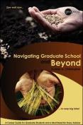 Navigating Graduate School and Beyond