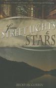 From Streetlights to Stars