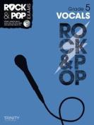 Trinity Rock & Pop Vocals Grade 5