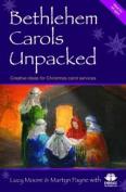 Bethlehem Carols Unpacked