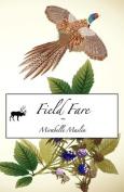 Field Fare (Self-help Fiction)