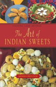 The Art of Indian Sweets