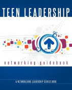 Teen Leadership Networking Guidebook