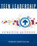 Teen Leadership Networking Guidebook
