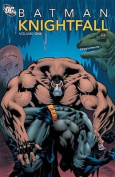 Batman Knightfall: Vol 01