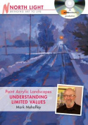 Paint Acrylic Landscapes - Understanding Limited Values