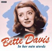 Bette Davis in Her Own Words [Audio]