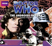 Doctor Who: The Androids of Tara [Audio]