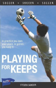 Playing for Keeps (Sports Stories