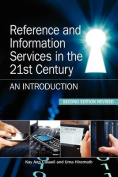 Reference and Information Services in the 21st Century
