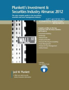 Plunkett's Investment & Securities Industry Almanac 2012