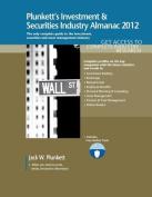 Plunkett's Investment & Securities Industry Almanac 2012