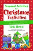 Seasonal Activities for Christmas Festivities!
