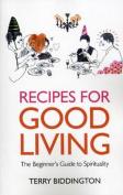 Recipes for Good Living