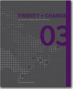 Twenty + Change 03