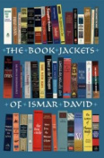 The Book Jackets of Ismar David