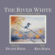 The River White