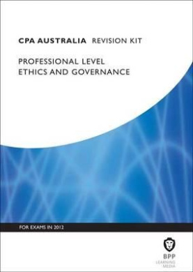 CPA Australia - Ethics and Governance: Revision Kit