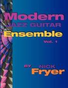 Modern Jazz Guitar Ensemble Vol. 1