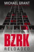 Bzrk Reloaded (Bzrk