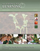 Academy of Learning Your Complete Preschool Lesson Plan Resource - Volume 2