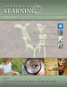 Academy of Learning Your Complete Preschool Lesson Plan Resource - Volume 5