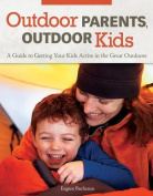Outdoor Parents Outdoor Kids