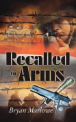 Recalled to Arms