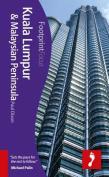 Kuala Lumpur & Malaysian Peninsula Footprint Focus Guide