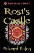 Rosi's Castle