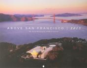 2013 Above San Francisco Wall Calendar