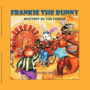 Frankie the Bunny Mystery in the Forest