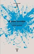 El Puno Invisible [Spanish]