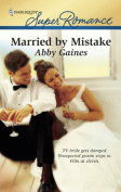 Married by Mistake [Ebook]