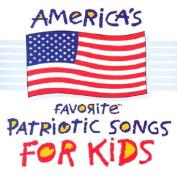 America's Favorite Patriotic Songs for Kids