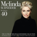 Life Begins At 40 - The Ultimate Melinda Schneider Collection