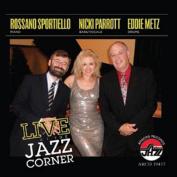 Live at the Jazz Corner *